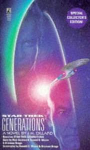Star Trek Generations (Star Trek The Next Generation) by J.M. Dillard, Rick Berman, Ronald D. Moore, Brannon Braga