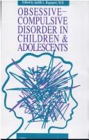 Cover of: Obsessive-compulsive disorder in children and adolescents |