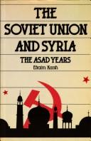 Cover of: The Soviet Union and Syria