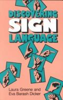 Cover of: Discovering sign language | Laura Greene