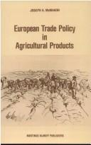 Cover of: European trade policy in agricultural products