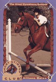 Cover of: The GREAT GYMKHANA GAMBLE SHORT STIRRUP CLUB 3 (Short Stirrup Club, No. 3) | Allison Estes