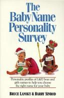 Cover of: The baby name personality survey