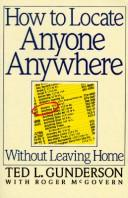 Cover of: How to locate anyone anywhere without leaving home