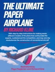 Cover of: ultimate paper airplane | Richard Kline