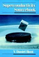 Cover of: Superconductivity sourcebook