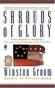 Cover of: Shrouds of glory: from Atlanta to Nashville--the last great campaign of the Civil War