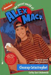 Cover of: Cleanup Catastrophe (Secret World of Alex Max 6): Cleanup Catastrophe (Alex Mack)