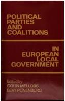Cover of: Political parties and coalitions in European local government |