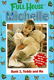 Cover of: Bunk 3, Teddy and Me (Full House Michelle)