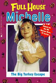 Cover of: The Big Turkey Escape (Full House Michelle) | Jean Waricha