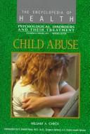 Cover of: Child abuse | William A. Check