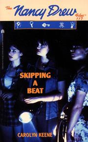 Cover of: SKIPPING A BEAT: NANCY DREW FILES #117 (Nancy Drew Files)