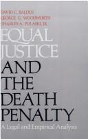 Cover of: Equal justice and the death penalty | David C. Baldus