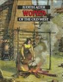 Cover of: Women of the Old West