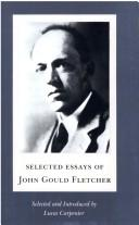 Cover of: Selected essays of John Gould Fletcher
