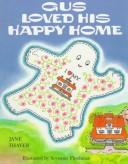 Cover of: Gus loved his happy home | Jane Thayer