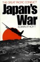 Cover of: Japan's war: the great Pacific conflict, 1853 to 1952