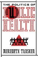 Cover of: The politics of public health