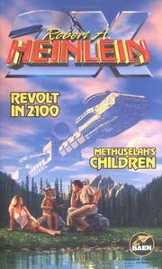 Cover of: Revolt in 2100 & Methuselah's Children