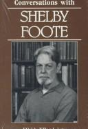 Cover of: Conversations with Shelby Foote | Shelby Foote