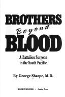 Cover of: Brothers beyond blood | George Sharpe