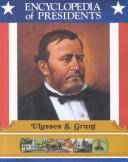 Cover of: Ulysses S. Grant | Zachary Kent