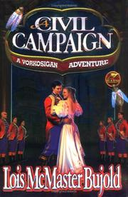 A Civil Campaign by Lois McMaster Bujold