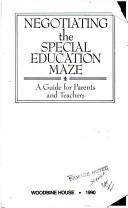 Cover of: Negotiating the special education maze