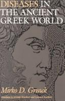 Cover of: Diseases in the ancient Greek world