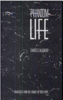 Cover of: Phantom life