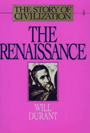 Cover of: The Renaissance (The Story of Civilization V)