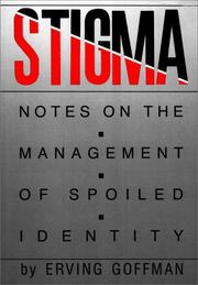 Cover of: Stigma: Notes on the Management of Spoiled Identity