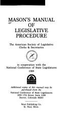 Mason's manual of legislative procedure by Mason, Paul