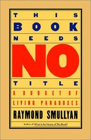 Cover of: This book needs no title | Raymond M. Smullyan