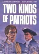 Cover of: Two kinds of patriots