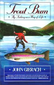 Trout bum by John Gierach