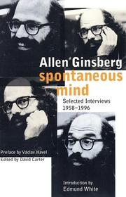 Cover of: Spontaneous Mind: Selected Interviews, 1958-1996