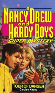 Cover of: TOUR OF DANGER (NANCY DREW HARDY BOY SUPERMYSTERY 12)