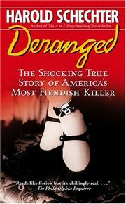 Cover of: Deranged: The Shocking True Story of America's Most Fiendish Killer