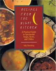 Cover of: Recipes from the Night Kitchen: a practical guide to spectacular soups, stews, and chilies