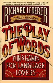Cover of: The play of words | Lederer, Richard