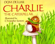 Cover of: Charlie the caterpillar