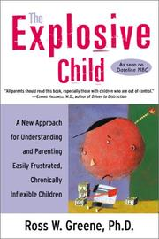 Cover of: The explosive child | Ross W. Greene