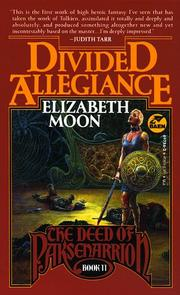 Cover of: Divided Allegiance (The Deed of Paksenarrion, Book 2)