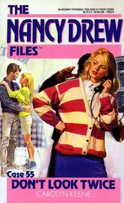 Cover of: DON'T LOOK TWICE (NANCY DREW FILES 55): DON'T LOOK TWICE