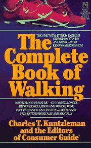 Cover of: COMPLETE BOOK OF WALKING | Charles T. Kuntzleman