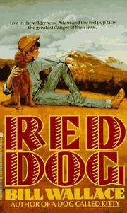 Cover of: Red Dog | Bill Wallace