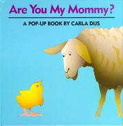 Cover of: Are you my Mommy?