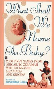 Cover of: What Shall We Name the Baby?